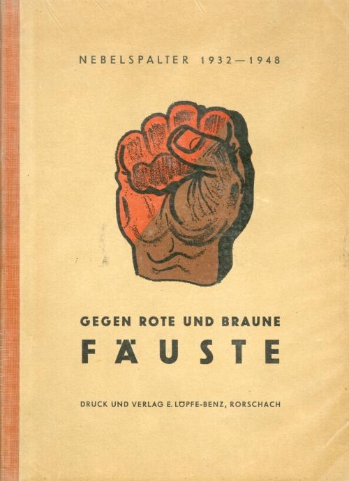 כריכת ספר GEGEN ROTE UND BRAUNE FAUSTE קריקטורה אנטי-נאצית ואנטי-קומוניסטית 1932-1948 מעיתון סטירי שוויצרי NEBELSPALTER