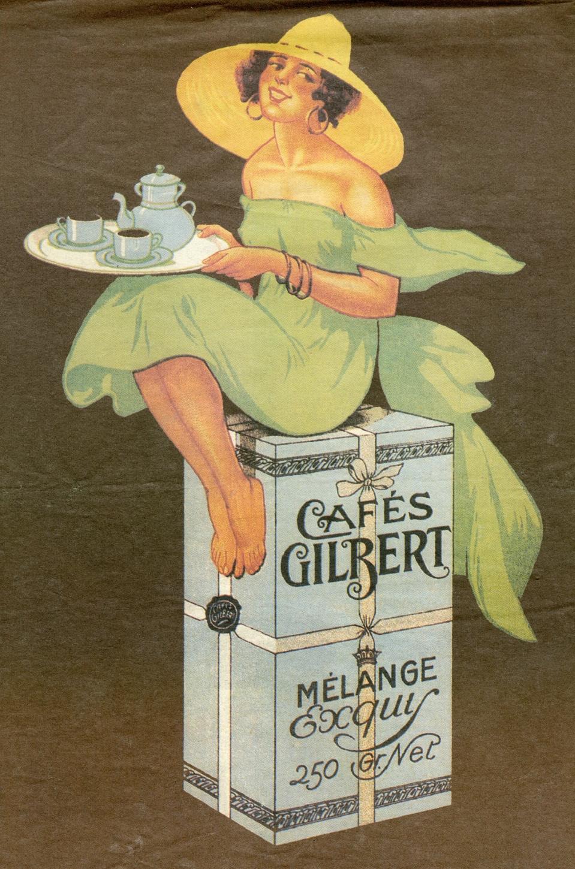 כרזת פרסומת לקפה גילברט תחילת מאה 20 JACQUES SAIGNIER מוסף פרסומי הארץ מרץ 2003